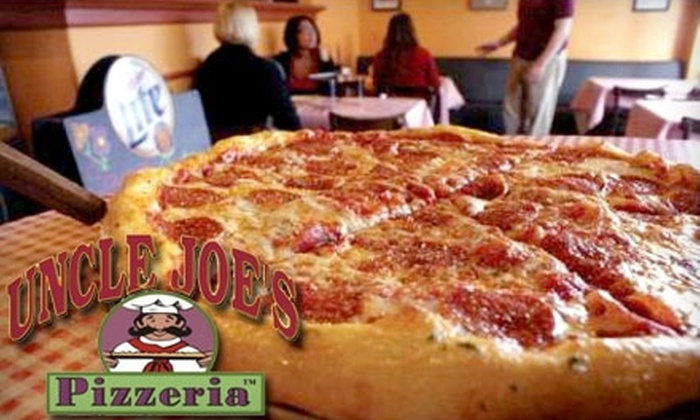 Uncle Joe's Pizzeria - Multiple Locations: $12 for $25 Worth of Gourmet Pizza at Uncle Joe's Pizzeria