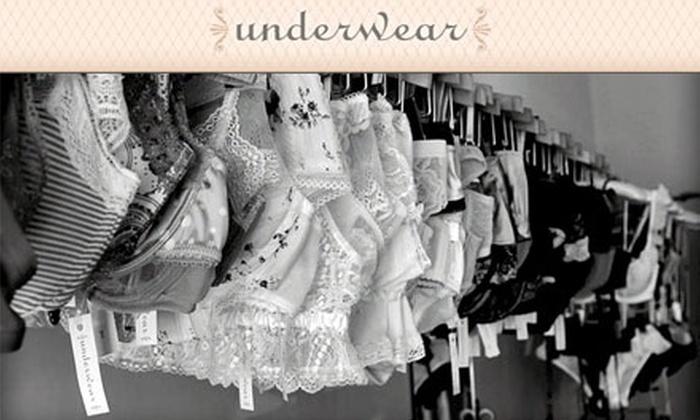 Underwear - Austin: $25 for $50 Worth of Intimate Apparel from Underwear