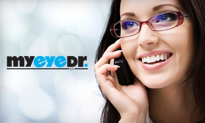 MyEyeDr. - Multiple Locations: $59 for an Eyeglass Exam and $225 Worth of Prescription Eyeglasses with Lenses at MyEyeDr. ($310 Value)
