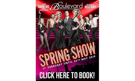 Two Spring Cabaret Show Tickets, 3 February to 19 May at Boulevard