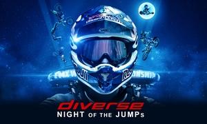 Diverse Night of The Jumps: Od 69 zł:wejście na Diverse Night of The Jumps 2017 – Mistrzostwa Świata we Freestyle Motocrossie w Tauron Arenie Kraków