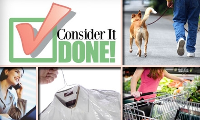 Consider It Done! - Orange County: $40 for Two Hours Worth of Personal Concierge Service from Consider It Done! ($80 Value)