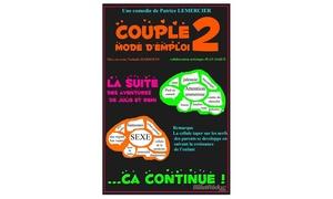 """comedie la rochelle: 2 places pour """"Couple mode d'emploi 2"""" du 04 au 26 octobre 2016 à 20h30 à20 € à la Comedie la Rochelle"""