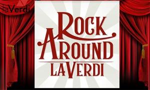 Rock Around, Auditorium di Milano: Rock Around - Il 21 aprile alle ore 20.30 all'Auditorium di Milano (sconto 63%)