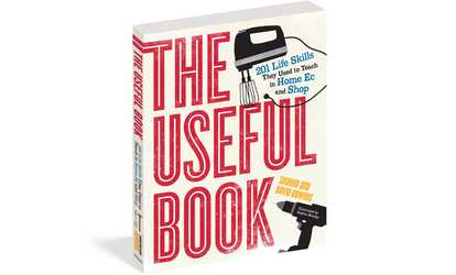 Shop Groupon The Useful Book 201 Life Skills They Used To Teach In Home Ec And
