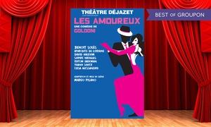 """Théâtre Déjazet: 1 ou 2 places en catégorie 1, 2 ou en carré or pour """"Les Amoureux"""" de Goldoni dès 15 € au Théâtre Déjazet"""
