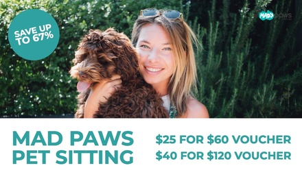 $25 to Spend on PetSitting, DogWalking, and Other Services with Mad Paws