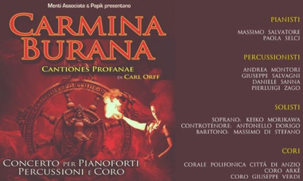 Carmina Burana - Cantiones Profanae, 27 luglio al Teatro Romano di Ostia Antica (sconto 35%)