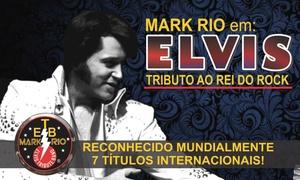 Teatro Iguatemi Campinas: Mark Rio em: Tributo ao Rei do Rock! – Teatro Iguatemi