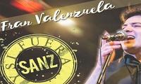 Entrada para 1 persona para el tributo a Alejandro Sanz por Fran Valenzuela el sábado 13 de mayo por 6 € con Microlibre