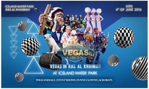 Eventoh exhibition management: Great Vegas Circus Tickets from Eventoh Exhibition Management (Up to 26% Off)