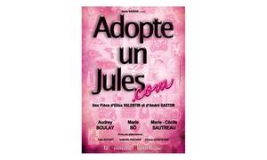 Théatre de Lulu sur la colline: 1 place en cat 1 pour Adopte un Jules.com du 1er octobre au 23 décembre 2016 à 14 € au Théatre de Lulu sur la Colline