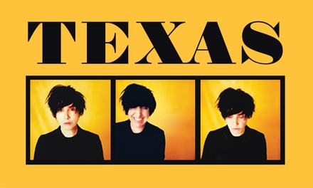 TEXAS at The Triffid: Tickets .25, 19 December
