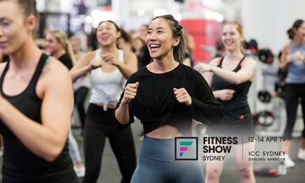 Fitness Show Sydney: Entry $21, 2 $38 or 4 People $68, 1214 Apr 2019, ICC Sydney Up to $120 Value