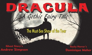 Theatre and Food: Double Entry Tickets for R180 to See 'A Gothic Fairy Tale' at The Galloway Theatre (50% Off)