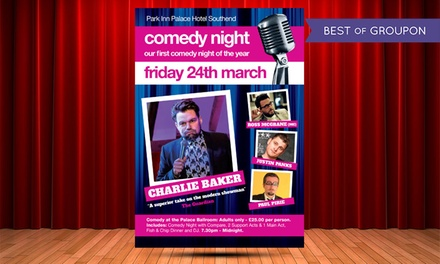 Comedy Night on 24 March at Park Inn Palace Hotel