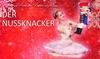 """2 Tickets für """"Der Nussknacker"""""""