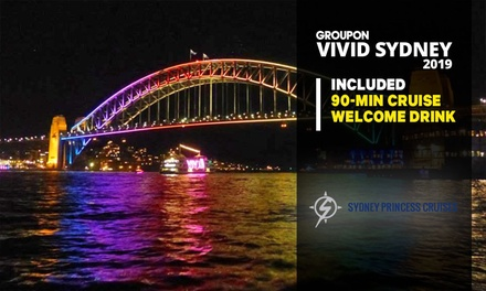 90Minute Vivid Cruise + Welcome Drink: SunThu $26 or FriSat $28 with Sydney Princess Cruises Up to $60 Value