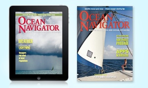 "Ocean Navigator: One- or Two-Year Print or Digital Subscription to ""Ocean Navigator"" (Up to 56% Off)"