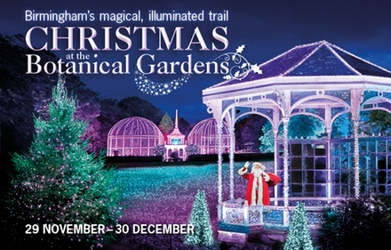 Christmas at the Botanical Gardens, 17–30 December at Birmingham Botanical Gardens (Up to 44% Off)