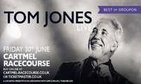 Tom Jones: General Admission Ticket plus All-Day Racecourse Entry, 30 June at Cartmel Racecourse