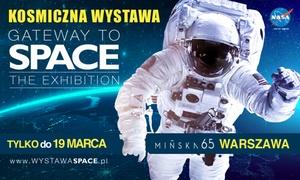 """Gateway to Space: Od 74,90 zł: bilet dla 2 osób i więcej na wystawę kosmiczną """"Gateway to Space"""" pod patronatem NASA"""