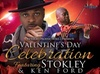 Stokley and Ken Ford –Up to 33% Off Valentine's Concert