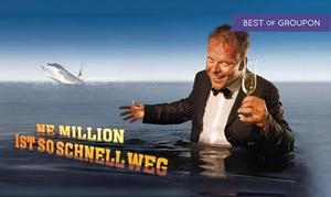 """Ne Million ist so schnell weg: Karsten Kaie """"Ne Million ist so schnell weg"""" im Februar, März und April im Admiralspalast Berlin (bis zu 45% sparen)"""