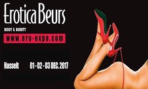 Ero-Expo: Duo-ticket voor de eroticabeurs te Hasselt op 1 of 3 december 2017 aan € 19,99