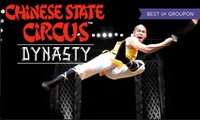 Chinese State Circus, 23 May–11 June, Three Locations (Up to 55% Off)