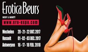 Ero-Expo: Early Bird duo-ticket eroticabeurs Mechelen,Hasselt of Antwerpen aan €19.99