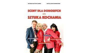 "Spektakl ""Sztuka Kochania"""
