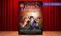 """1 Place adulte ou enfant pour le cirque de Noël Micheletty """"Le Monde de Nao"""" à 9 € à La Chaize-le-Vicomte"""