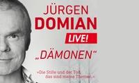 """2 Tickets für Jürgen Domians Roman-Lesung """"Dämonen"""" am 22.02 in Köln und 03.03 in Berlin (50% sparen)"""