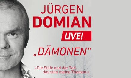 "2x Jürgen Domian Lesung ""Dämonen"""