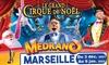 Le Grand Cirque de Noël à Marseille