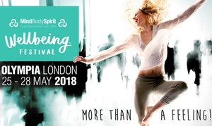 Mind Body Spirit: Mind Body Spirit Wellbeing Festival, 25 - 28 May, Olympia, London (Up to 57% Off)
