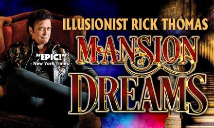 Illusionist Rick Thomas (Through December 7)
