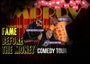 F.A.M.E. Before the Money Comedy Tour – Up to 61% Off Standup