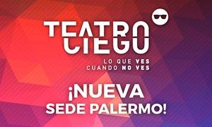 Teatro Ciego: Entrada para A Ciegas Gourmet en Teatro Ciego