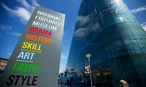National Football Museum: Football Plus+: One-Day Pass or 12-Month Season Ticket for Up to Four from National Football Museum (Up to 46% Off)