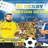 """Entrada al espectáculo ''El Derby: Partido de Ida"""""""