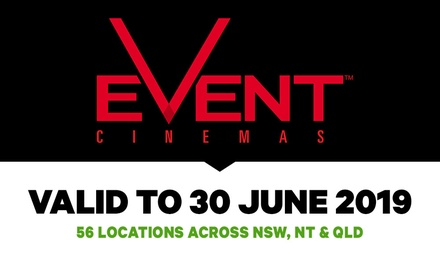 Event Cinemas: GA Tickets .50, 56 Locations in NSW, NT and QLD