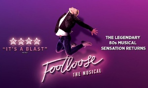 ATG Tickets: Footloose UK Tour: Band A Tickets, 7-9 June at Princess Theatre (Up to 44% Off)