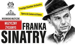 Muzyczny Życiorys Franka Sinatry: Od 59,90 zł: bilet na Muzyczny Życiorys Franka Sinatry – 5 miast