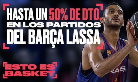 Paga 1 € por un código descuento de hasta un 50% en los partidos del Barça Lassa de Baloncesto