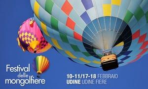 Festival delle Mongolfiere, Udine: Ingresso per 2 o 3 persone al Festival delle Mongolfiere di Udine offerto da Multimedia Tre (sconto fino a 31%)
