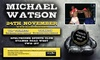 Michael Watson - Sunbury Ex-Services Club: An Evening with Michael Watson on 24 November at Spelthorne Sports Club (Up to 28% Off)