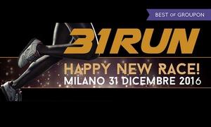 Italia Runners: 31Run Happy New Race, la corsa per arrivare tonici al Capodanno, il 31 dicembre a Milano (sconto fino a 39%)