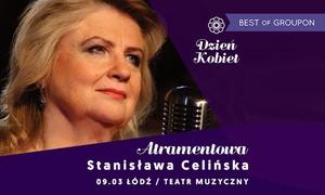 """Impresariat Adria: Od 85 zł: bilet na koncert Stanisławy Celińskiej """"Atramentowa"""" w Teatrze Muzycznym"""